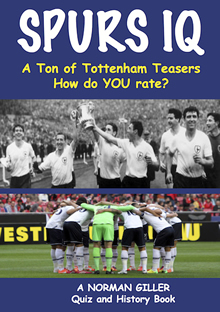 Norman Giller's latest book - Spurs IQ