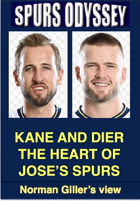 Kane and Dier the heart of Jose's Spurs